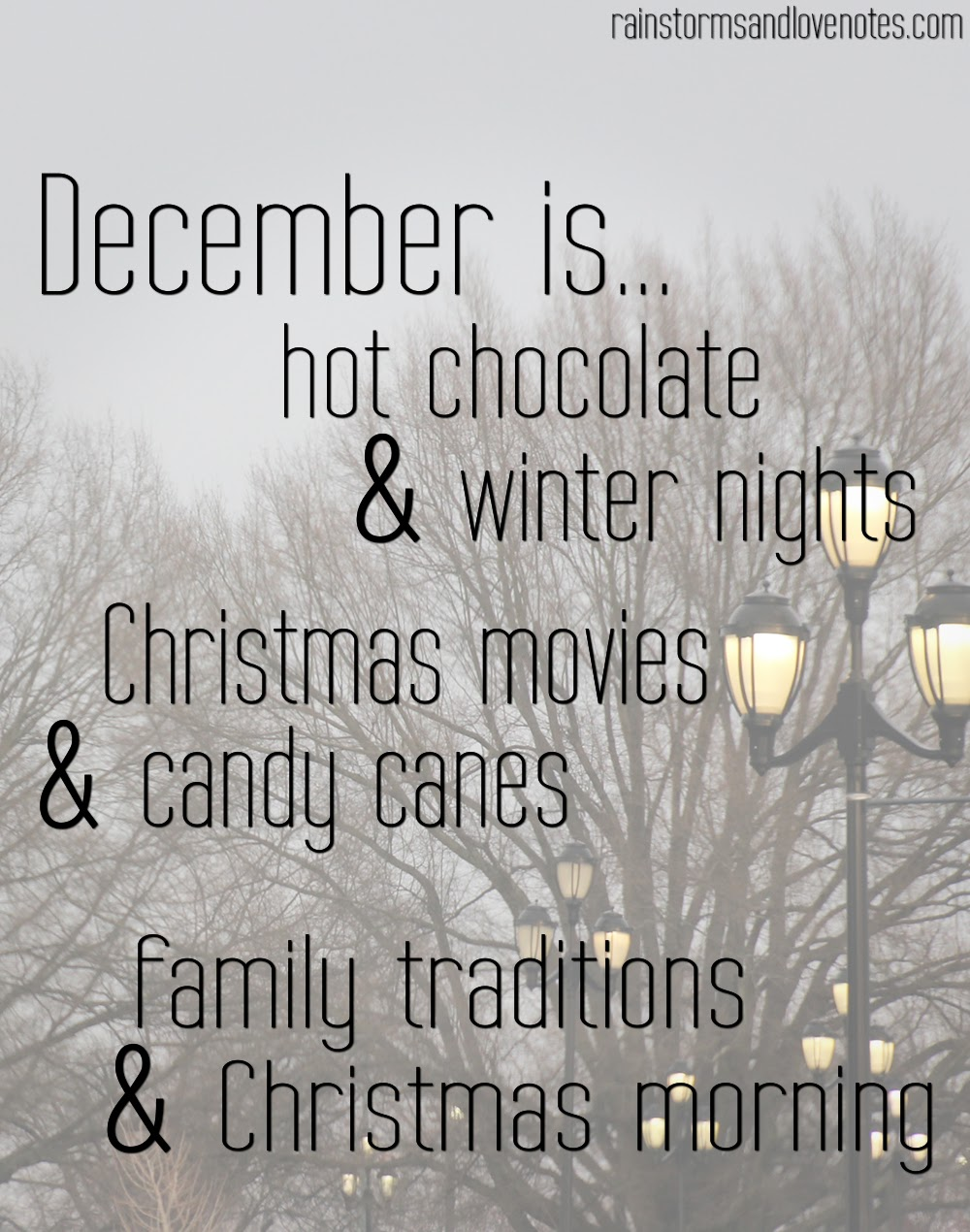 December Inspiration Rainstorms And Love Notes