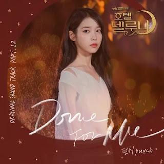 jiulge neoege namgyeojwotdeon chueokkkajido Punch - Done For Me (Hotel Del Luna OST Part 12) Lyrics
