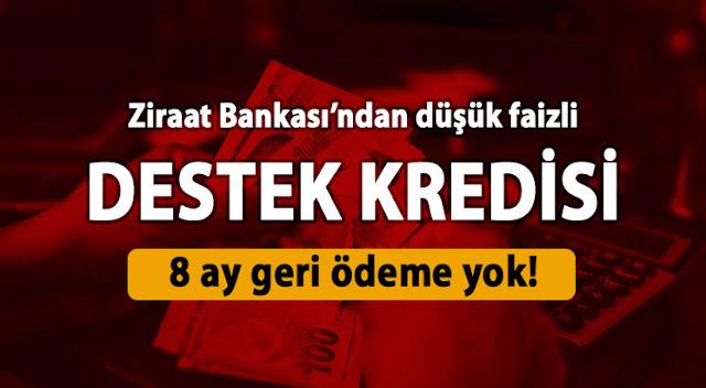 Ziraat Bankası destek kredisi