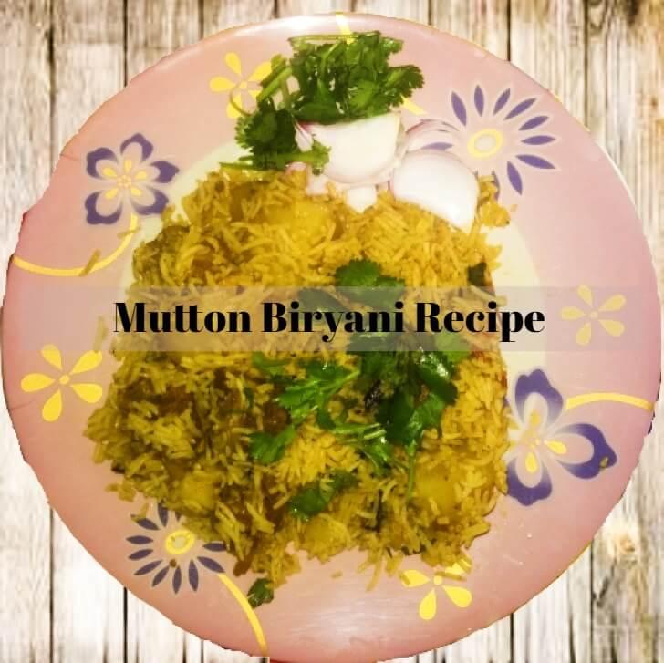 Home Made Mutton Biryani Recipe