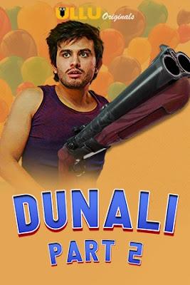 Dunali (Part 2) (2021) UllU Hindi WEB Series 720p x264 | 720p HEVC