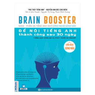 Brain Booster - Nghe Phản Xạ Tiếng Anh Nhờ Công Nghệ Sóng Não Để Nói Tiếng Anh Thành Công Sau 30 Ngày - Tiếng Anh Công Sở Và Phát Triển Sự Nghiệp ebook PDF-EPUB-AWZ3-PRC-MOBI