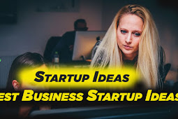 Best startup ideas| Get Best business startup ideas and trikes