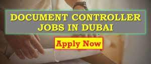 Documents Controller Jobs in Dubai Jobs