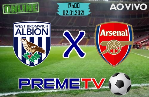 West Bromwich x Arsenal Ao Vivo