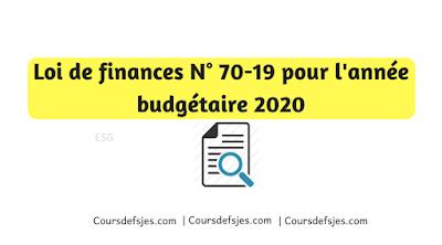 Loi de finances N° 70-19 pour l'année budgétaire 2020