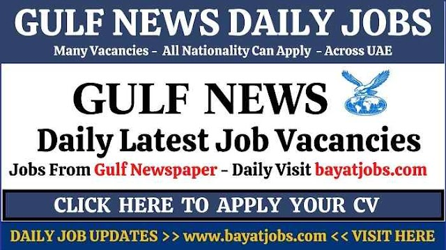 Gulf News Jobs in Dubai & Across UAE Today ( Dec 2020 )