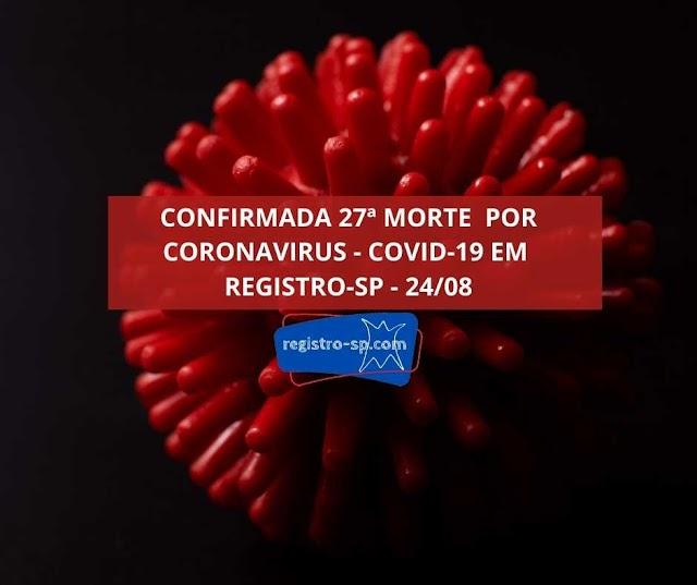 Registro-SP confirma 27 mortes por Coronavirus - Covid-19