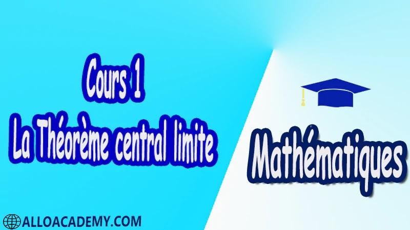 Cours 1 La Théorème central limite pdf Le théorème central limite Mathématiques MathsVariable aléatoire Espérance Moments Variance Inégalité de Bienaymé-Tchébychev Fonctions de variables aléatoires Somme de deux variables aléatoires Produit de deux variables aléatoires Théorème central limite Fonction caractéristique Fonction caractéristique de la loi normale Somme de deux lois normales Théorème central limite Les lois des grands nombres Théorème de Tchébychev Théorème de Tchébychev généralisé Théorème de Markov Cours résumés exercices corrigés devoirs corrigés Examens corrigés Contrôle corrigé travaux dirigés td