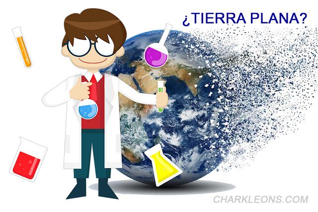 Tierra Plana | Conocimiento - Charkleons.com