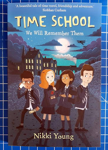Time School We Will Remember Them childrens fiction review