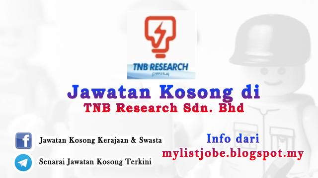 Jawatan Kosong di TNB Research Sdn. Bhd