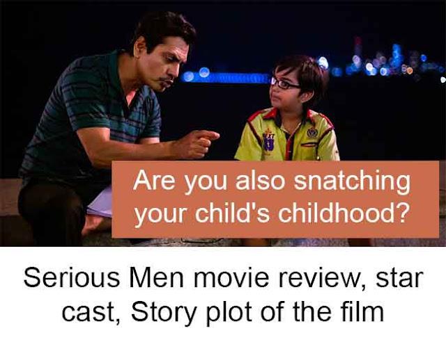 serious-men-film-review-star-cast-story