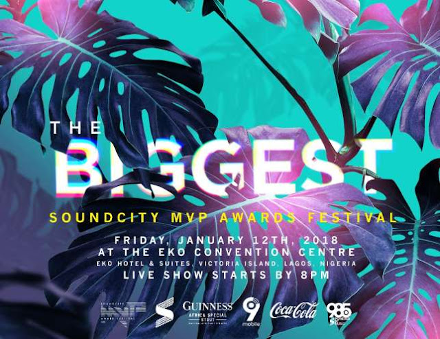 Soundcity MVP Awards 2018 Check out the complete winners list #SoundCityMVP #SoundCityMVPAward