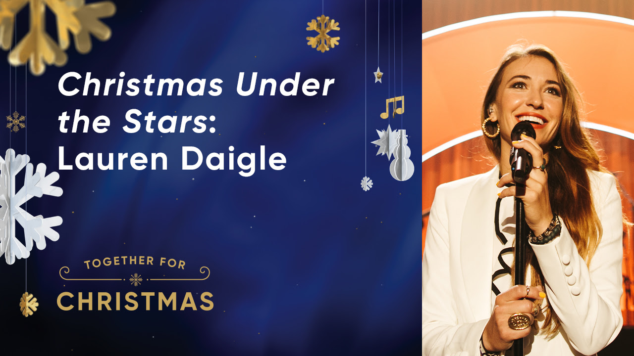 Christmas under the Stars with Lauren Daigle