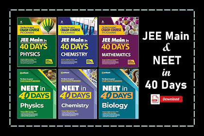 [PDF] Arihant 40 Days Crash Course for NEET and JEE Main Physics, Chemistry, Maths, & Biology