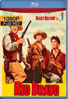 Rio Bravo[1959] [1080p BRrip] [Latino- Ingles] [GoogleDrive] LaChapelHD