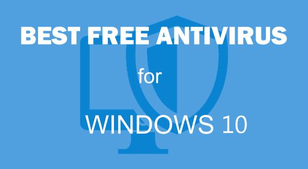 Lifetime free antivirus for windows 10 of 2020