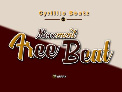 [Free Beat] Cyrillic beatz _ Movement