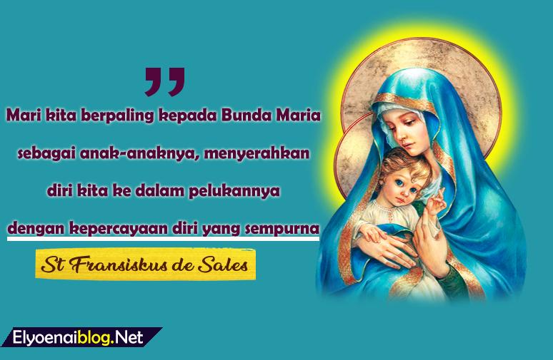 8 Kata Bijak Tentang Bunda Maria Yang Sangat Menyejuk Hati