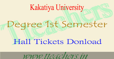 Kakatiya University degree 1st semester hall tickets 2016 download 1st year exams