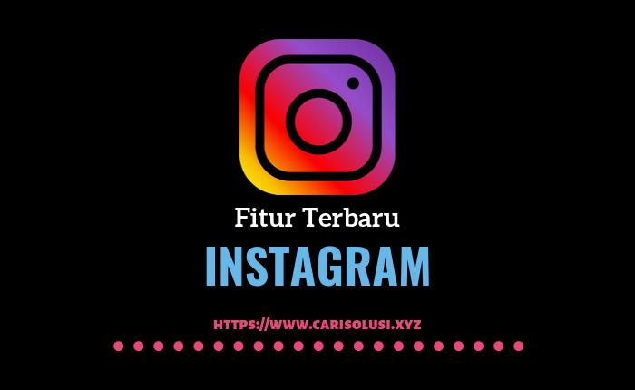 fitur instagram terbaru dark mode dan stories IG