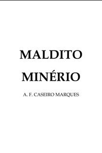 A. F. Caseiro pdf - MALDITO MINERIO