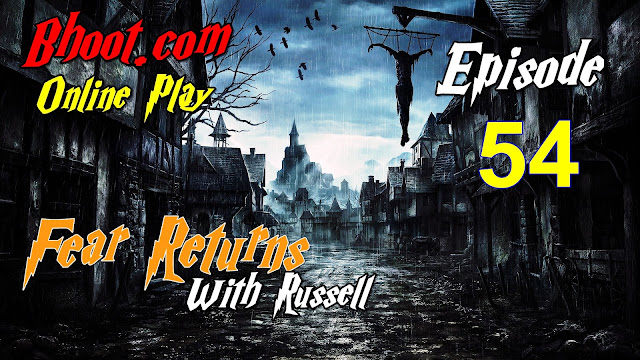 Bhoot.Com by Rj Russell Episode 54 - 19 February, 2021 (19-02-2021) Download