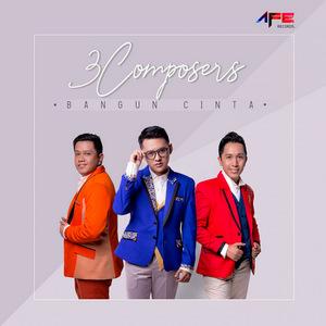 3 Composers – Bangun Cinta