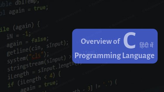 Overview of C Programming Language