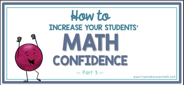 How to Increase Your Students' Math Confidence {Part 3}