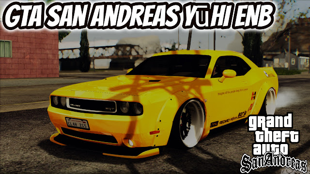 GTA San Andreas Yūhi ENB Free Download Pc