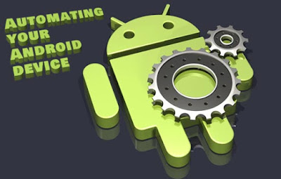 10 things to do, that can automate your Android Device