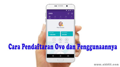 Cara Pendaftaran Ovo dan Penggunaannya