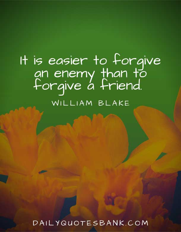 Friend Quotes About Forgiveness and Forgetting