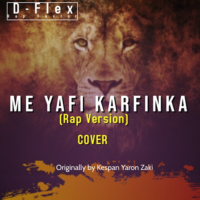 Me Yafi Karfinka  (Rap Version) by D-Flex