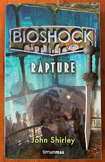 Portada del libro Bioshock: Rapture, de John Shirley