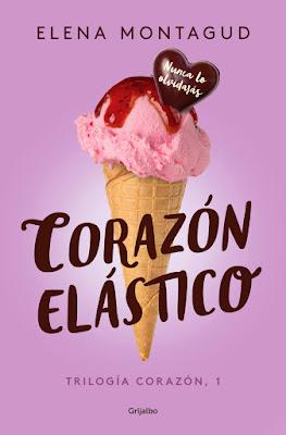 LIBRO - Corazón elástico (Trilogía Corazón 1) Elena Montagud (Grijalbo - 11 MAYO 2017 EBOOK || JUNIO - ED.PAPEL) Literatura - Novela Romantica COMPRAR ESTE LIBRO EN AMAZON ESPAÑA