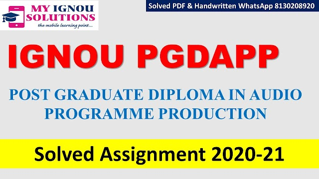 IGNOU PGDAPP Solved Assignment   2020-21