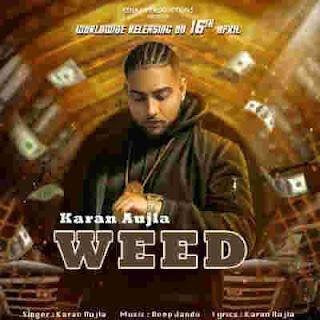 Weed Karan Aujla Song Lyrics