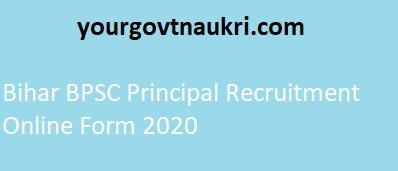Bihar BPSC Principal Recruitment Online Form 2020