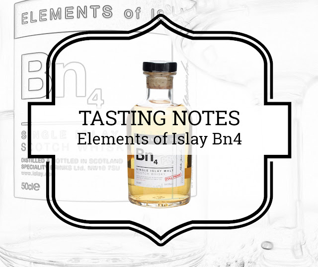 A Tasty Dram tasting notes Elements of Islay Bn4 (Bunnahabhain) Single Islay Malt