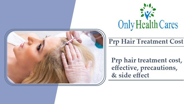 Prp Hair Treatment Cost