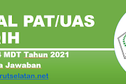 Soal PAT/UAS FIQIH Kelas 4 MDT Tahun 2021 Beserta Jawaban