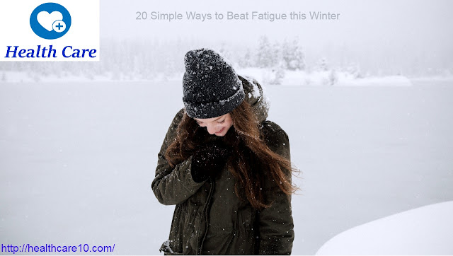 Health   20 Simple Ways to Beat Fatigue this Winter