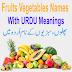 Fruits Vegetables Names In English URDU Meanings