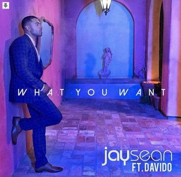 Jay - MUSIC: Jay Sean – What You Want ft. Davido