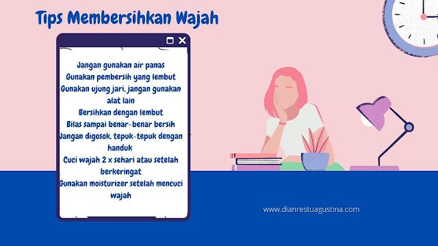 Tips Membersihkan Wajah