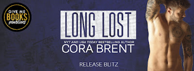 Release Blitz & Giveaway: Long Lost by Cora Brent
