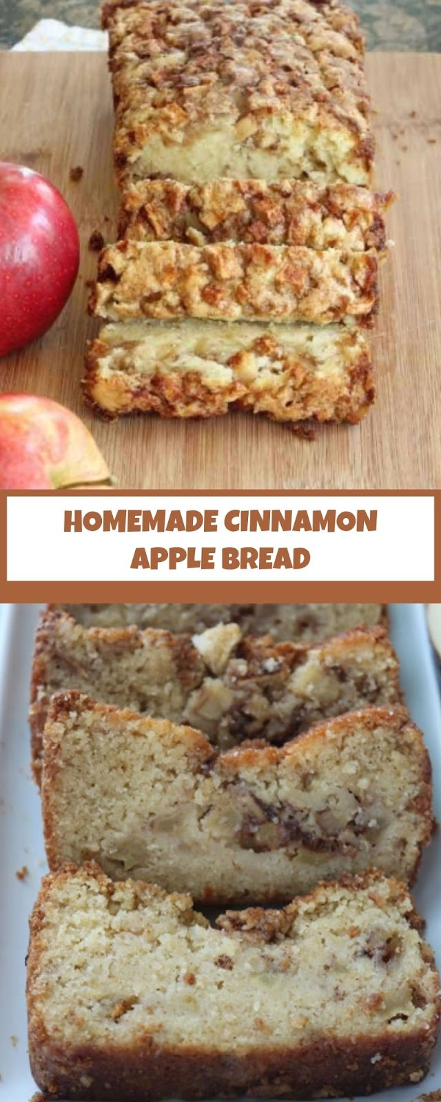HOMEMADE CINNAMON APPLE BREAD